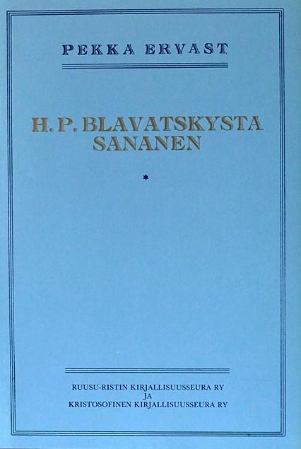 H.P. Blavatskysta sananen