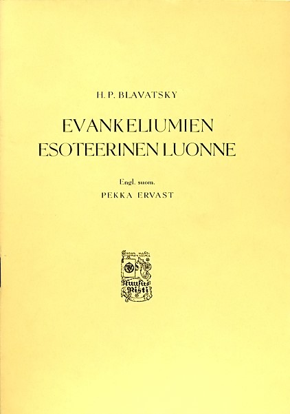 H. P. Blavatsky: Evankeliumien esoteerinen luonne